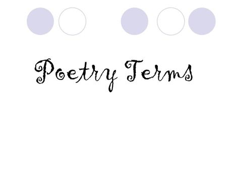 "Poetry Terms. Form- the way the poem looks on the page. (See page 554) Stanza- the lines are arranged into ""paragraphs"" or stanzas. (See page 562) Line-"