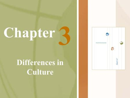 Chapter Differences in Culture 3. Guanxi-strength of relationship U.S. Business transactions are conducted within the framework of contract law and mechanisms.