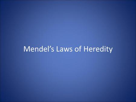 Mendel's Laws of Heredity. #1 The Rule of Dominance TT T T tt t t Tall plant Short plant All tall plants F1.
