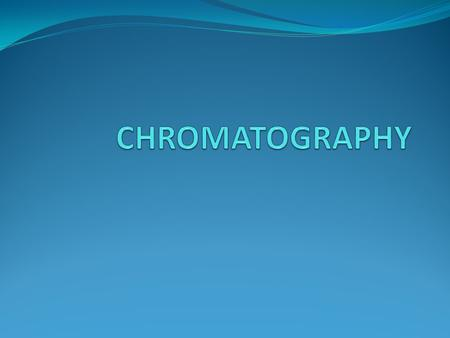 "Chromatography Chromatography is from two Greek words chroma meaning color and graphein meaning to write"", that is Chromatography means color writing."