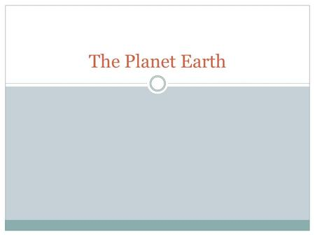 The Planet Earth. Warm-Up Display High & Lowest points of Earth from digital text 1 mile = 5,280 ft.