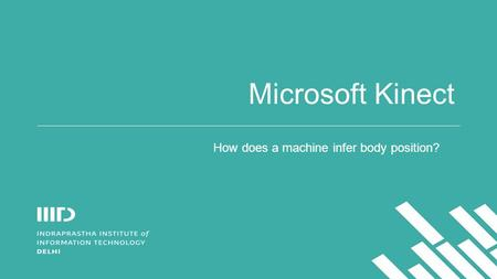 Microsoft Kinect How does a machine infer body position?