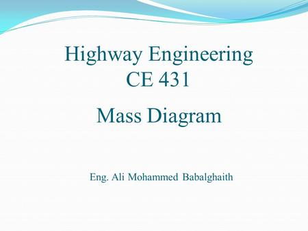 Highway Engineering CE 431