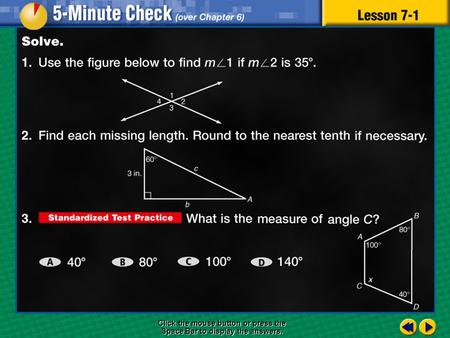 5 minute check 1 Click the mouse button or press the Space Bar to display the answers.