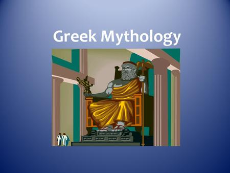 Greek Mythology. Myth stories about gods and goddesses…involve the religious beliefs of a culture and try to explain natural occurrences.