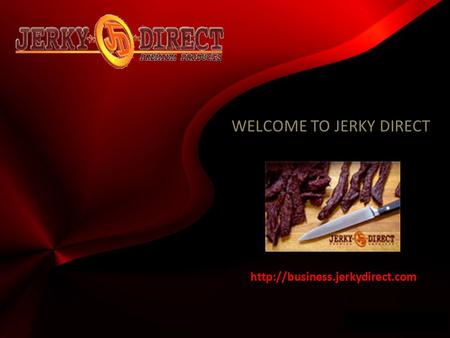 Wwwpd  WELCOME TO JERKY DIRECT.