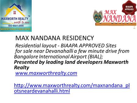 MAX NANDANA RESIDENCY Residential layout - BIAAPA APPROVED Sites for sale near Devanahalli a few minute drive from Bangalore International Airport (BIAL);