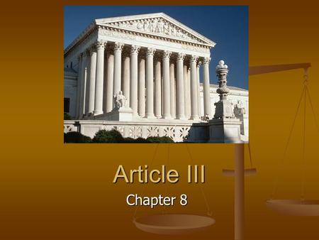 Article III Chapter 8. Federal Jurisdictions Federal laws Federal laws Admiralty and maritime laws Admiralty and maritime laws Cases involving foreign.
