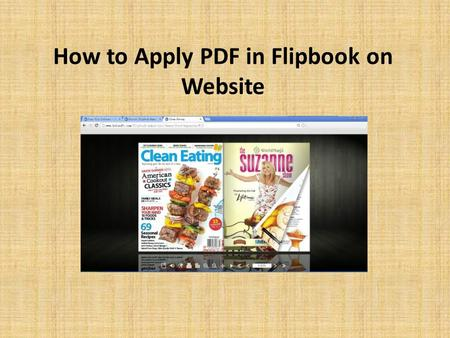 How to Apply PDF in Flipbook on Website. Description If you are finding solution for applying PDF in flipbook mode on website, and adding multimedia items.