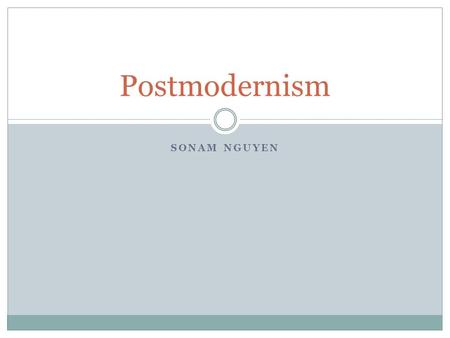 SONAM NGUYEN Postmodernism. Definition of Postmodernism in film Postmodernism is a late 2oth century style and concept in the arts, architecture and criticisms,