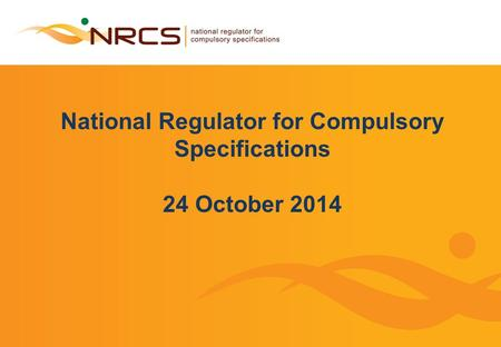 National Regulator for Compulsory Specifications 24 October 2014.