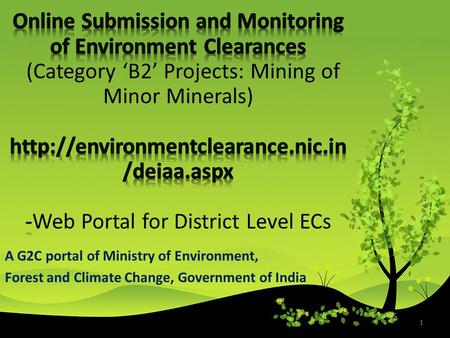 1 A G2C portal of Ministry of Environment, Forest and Climate Change, Government of India.