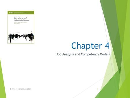 © 2013 by Nelson Education1 Job Analysis and Competency Models.