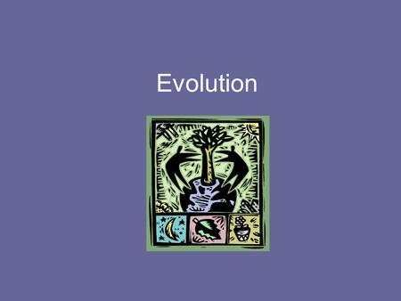 Evolution. Charles Darwin The modern theory of evolution is the fundamental concept in biology Evolution changes populations over time Charles Darwin.