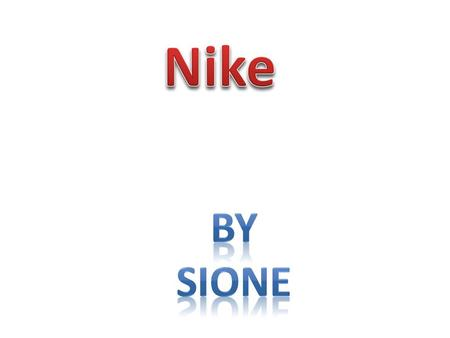 Shoes Clothing Sporting Equipment Shoes are made they are made in Indonesia, China, and Vietnam. Nike Clothes are designed in USA and Made in Vietnam.