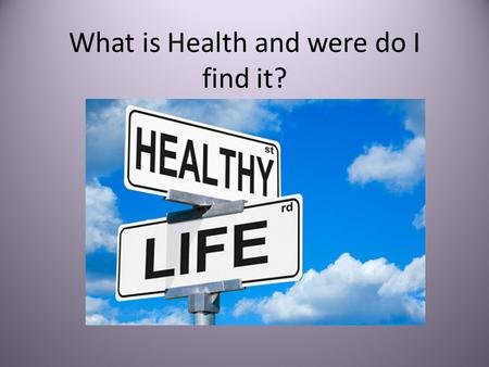 "What is Health and were do I find it?. Definition of Health Health no longer means the absence of illness. Health refers to overall ""well being"" of your."