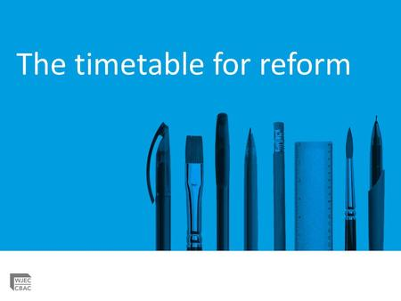 The timetable for reform. How much will GCSE Geography change? How will assessment change? When will this happen?