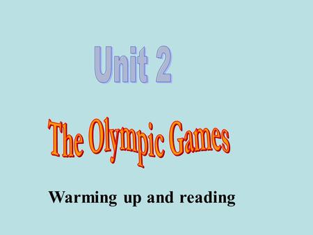 Warming up and reading the Olympic flag the Olympic motto the history of the Olympics.