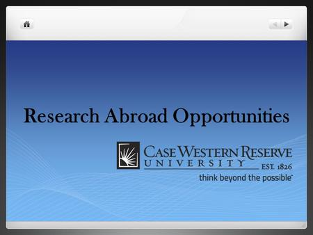 Research Abroad Opportunities. Research Abroad Opportunities Table of Contents  Structured Research Abroad Options: GlobalLinks: EuroScholars program.