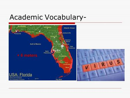 Academic Vocabulary-. susceptible Rate the Word 1)I have no idea 2)I've seen it or heard it before. 3)I think I know it but need review 4)I could teach.