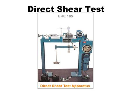 Direct Shear Test.