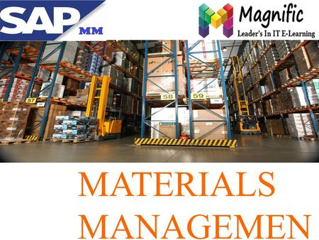 MATERIALS MANAGEMEN T.    Contact Us : +91-9052666559 Online | classroom| Corporate Training |