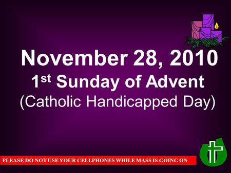 November 28, st Sunday of Advent