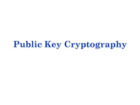 Public Key Cryptography. Asymmetric encryption is a form of cryptosystem in which Encryption and decryption are performed using the different keys—one.