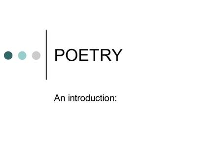 POETRY An introduction:. Key Elements of Poetry Form and Structure Sound Imagery Figurative Language Form and Structure.