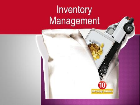 Inventory Management.  Global Company Profile: Amazon.com  The Importance of Inventory  Functions of Inventory  Types of Inventory.