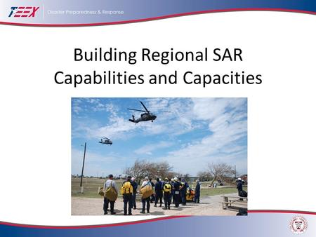 Building Regional SAR Capabilities and Capacities.
