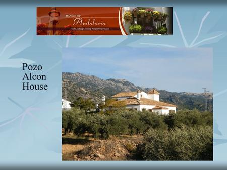 Pozo Alcon House. It is a real haven, private and stands within it's own land with gated access. The house is on three floors with total area of 320 m2.