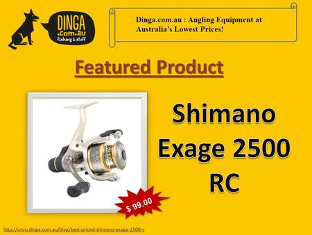 Dinga.com.au : Angling Equipment at Australia's Lowest Prices!  Featured Product $ 99.00.