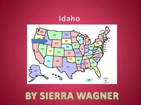 By: Sierra Wagner. Became a state on July 3 rd, 1890 Was the 43 rd state.