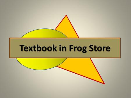 Textbook in Frog Store. Add Textbook to Library Click 'Quick Launch'