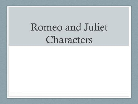 The characters of romeo and juliet ppt download for Romeo and juliet powerpoint template