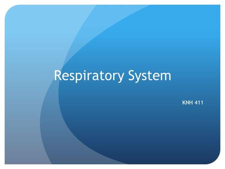 Respiratory System KNH 411. Respiratory System Nutritional status and pulmonary function are interdependent Macronutrients fueled using oxygen and carbon.