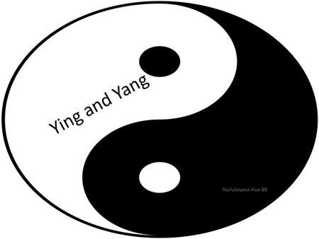 Ying and Yang Nurlybayeva Alua 8B. https://www.pinterest.com/explore/тату ировки-с-символом-инь-янь- 956362409330/