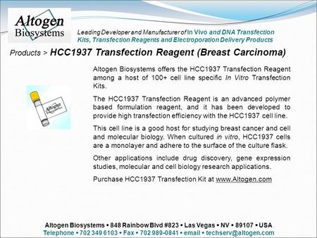 Products > HCC1937 Transfection Reagent (Breast Carcinoma) Altogen Biosystems offers the HCC1937 Transfection Reagent among a host of 100+ cell line specific.