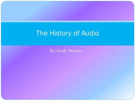 the history of sound recording essay