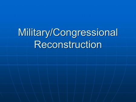 Military/Congressional Reconstruction. Radical Republicans vs. Johnson Johnson refused to enforce the Military Reconstruction Act Johnson refused to enforce.