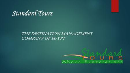 Standard Tours The Destination management company of Egypt.
