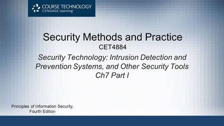 Security Methods and Practice CET4884