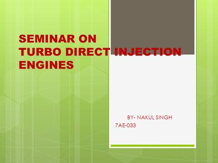 SEMINAR ON TURBO DIRECT INJECTION ENGINES