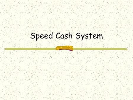 Speed Cash System. Purpose of the Project  online Banking Transaction Information.  keeping in view of the distributed client server computing technology,
