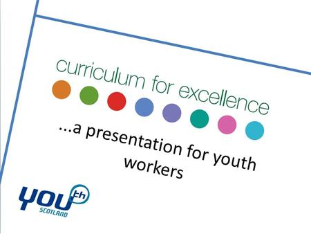 Here's something you'll already know Curriculum for Excellence is designed to support young people to develop the four capacities.
