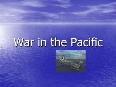 War in the Pacific. The Pacific Front Soon after Pearl Harbor, Japan hits American airfields in Philippines. Soon after Pearl Harbor, Japan hits American.