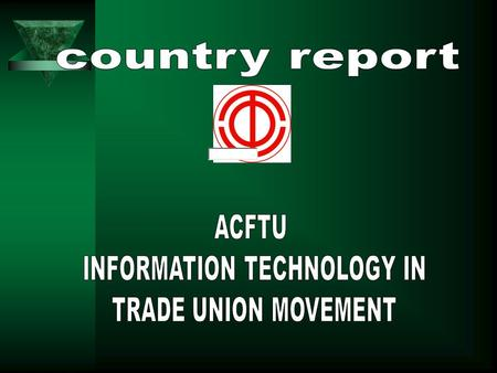 A Brief Introduction of the All-China Federation of Trade Unions (ACFTU)