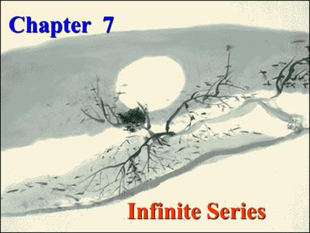 Chapter 7 Infinite Series. 7.6 Expand a function into the sine series and cosine series 3 The Fourier series of a function of period 2l 1 The Fourier.