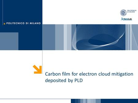 Carbon film for electron cloud mitigation deposited by PLD.